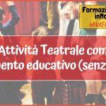 teatro educazione bambini adulti insegnare