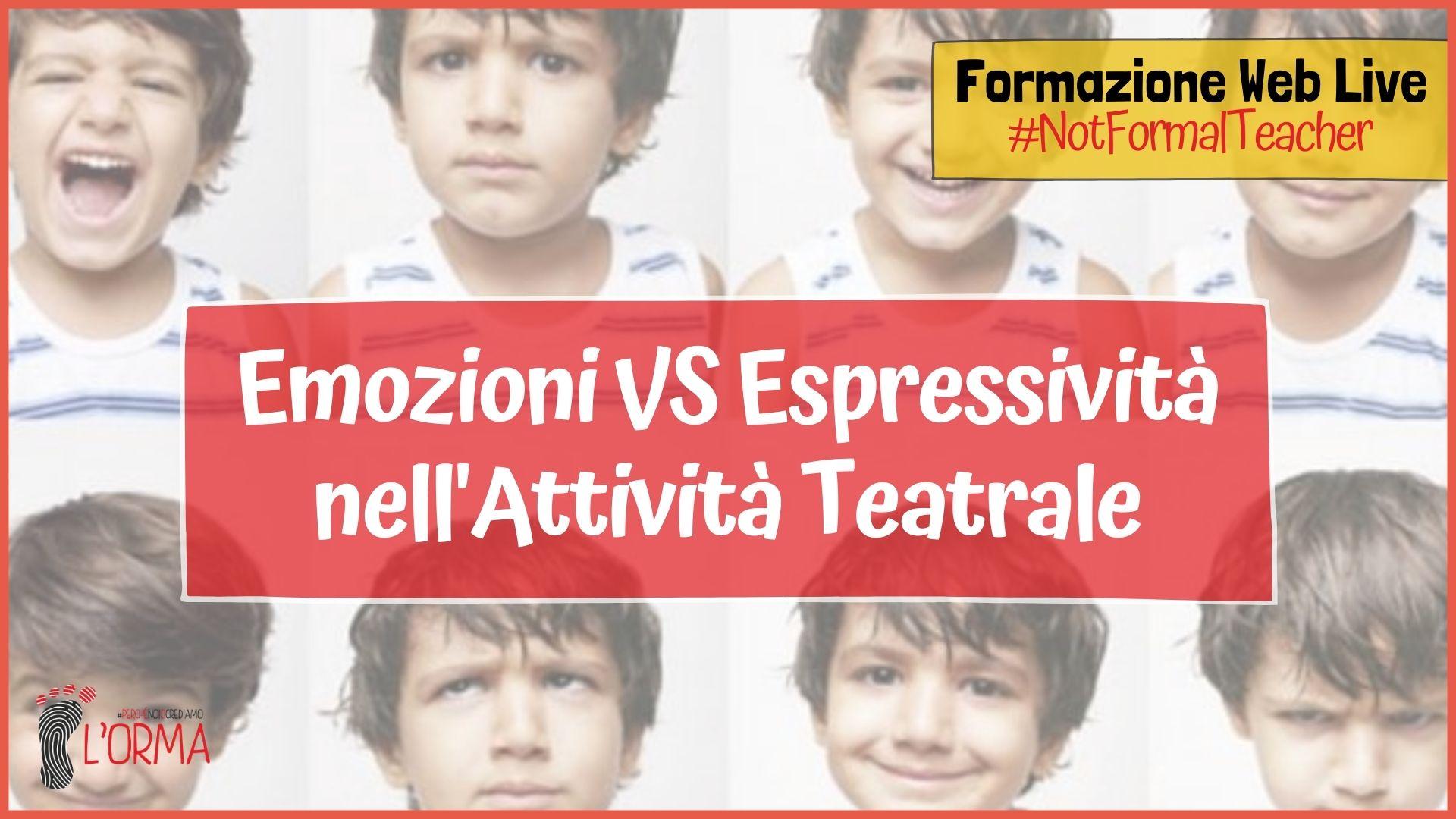WebLive – Emozioni VS Espressività nell'attività teatrale